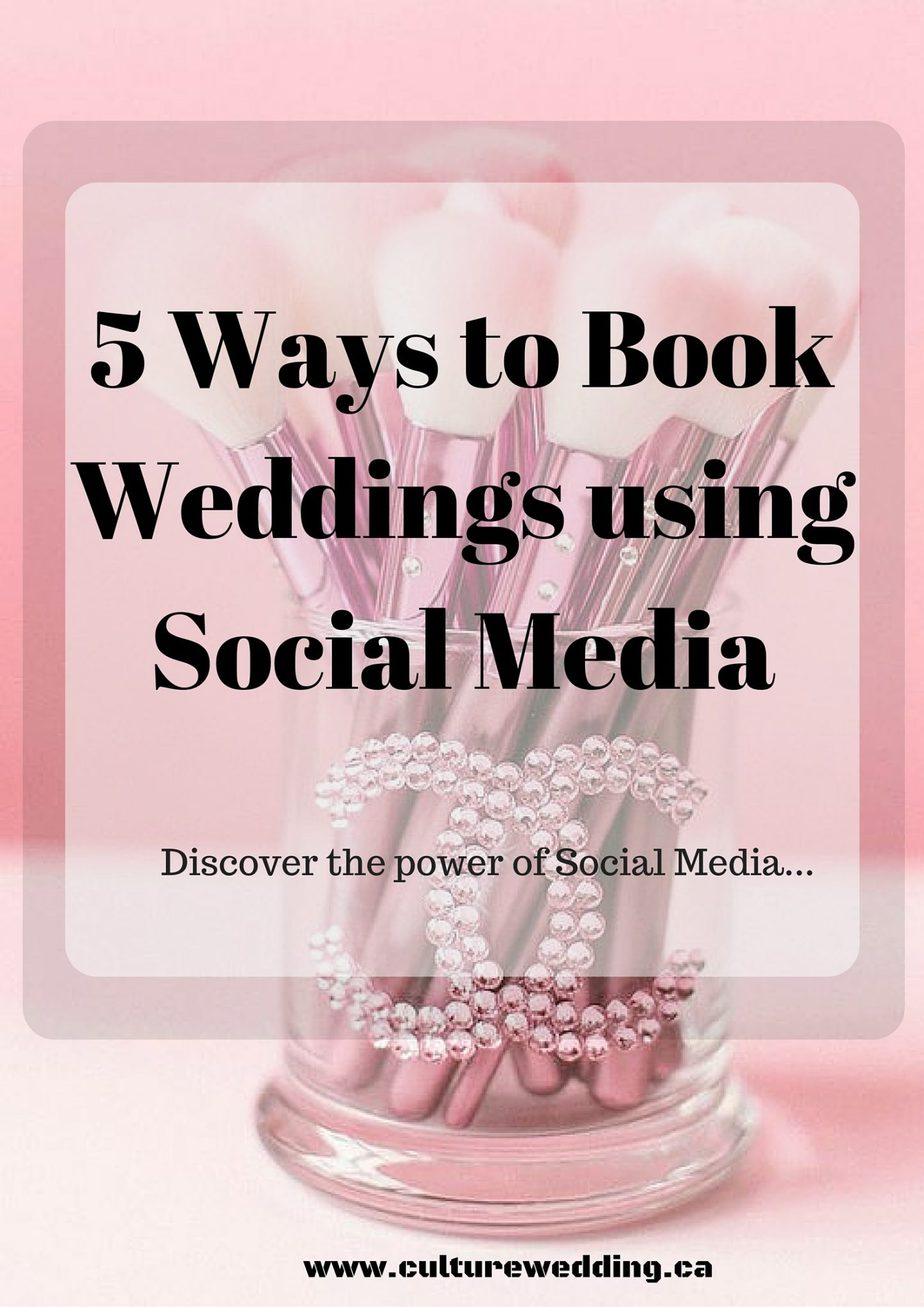 5 Ways to Book Weddings using Social Media