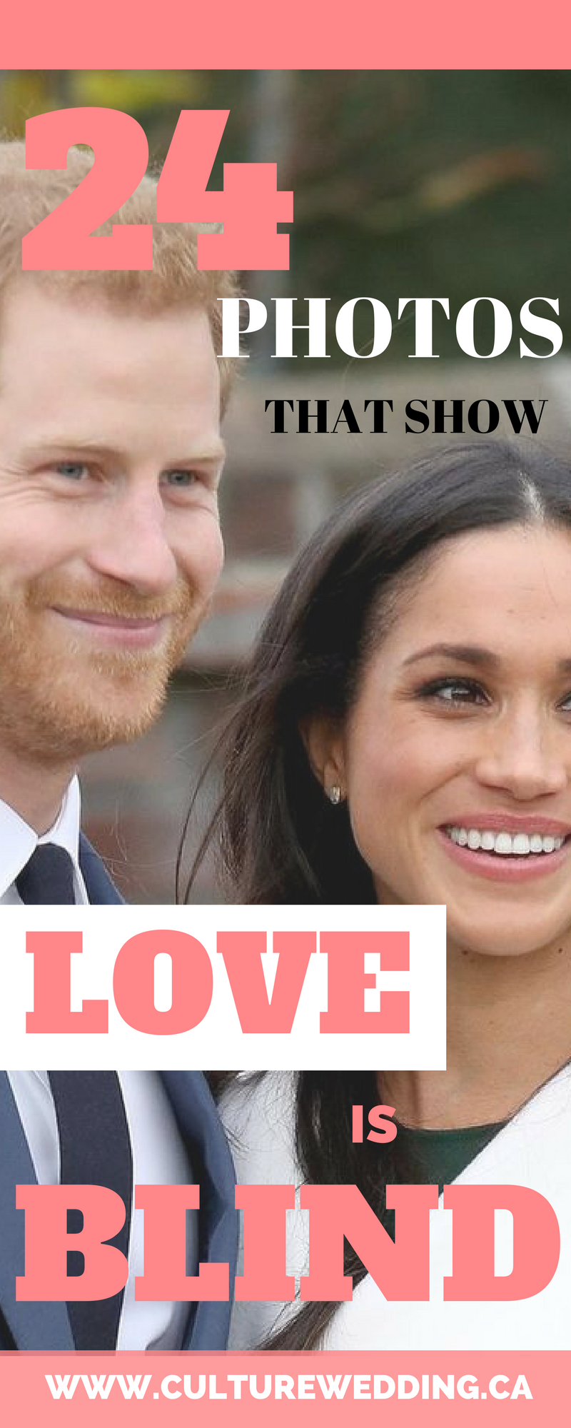 Prince Harry and Meghan Markle are engaged and they prove love is blind.