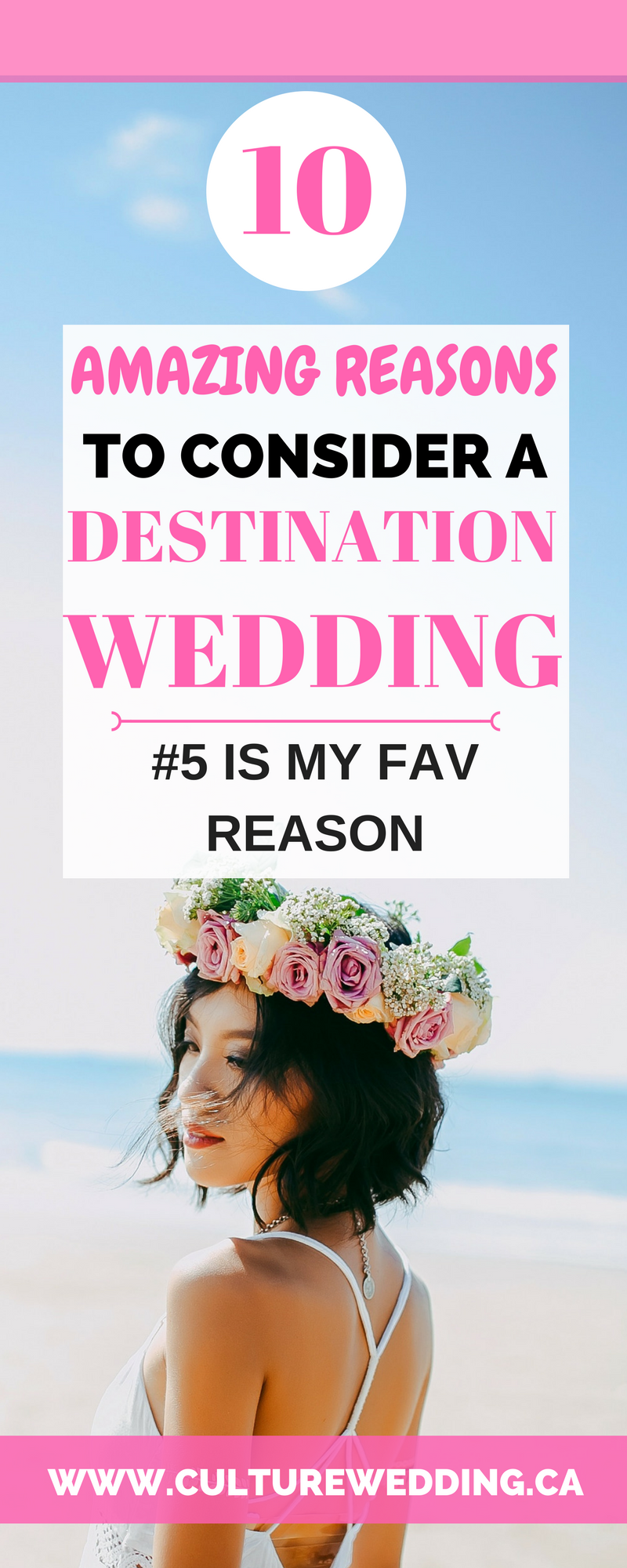 10 Reasons to have a Destination Wedding