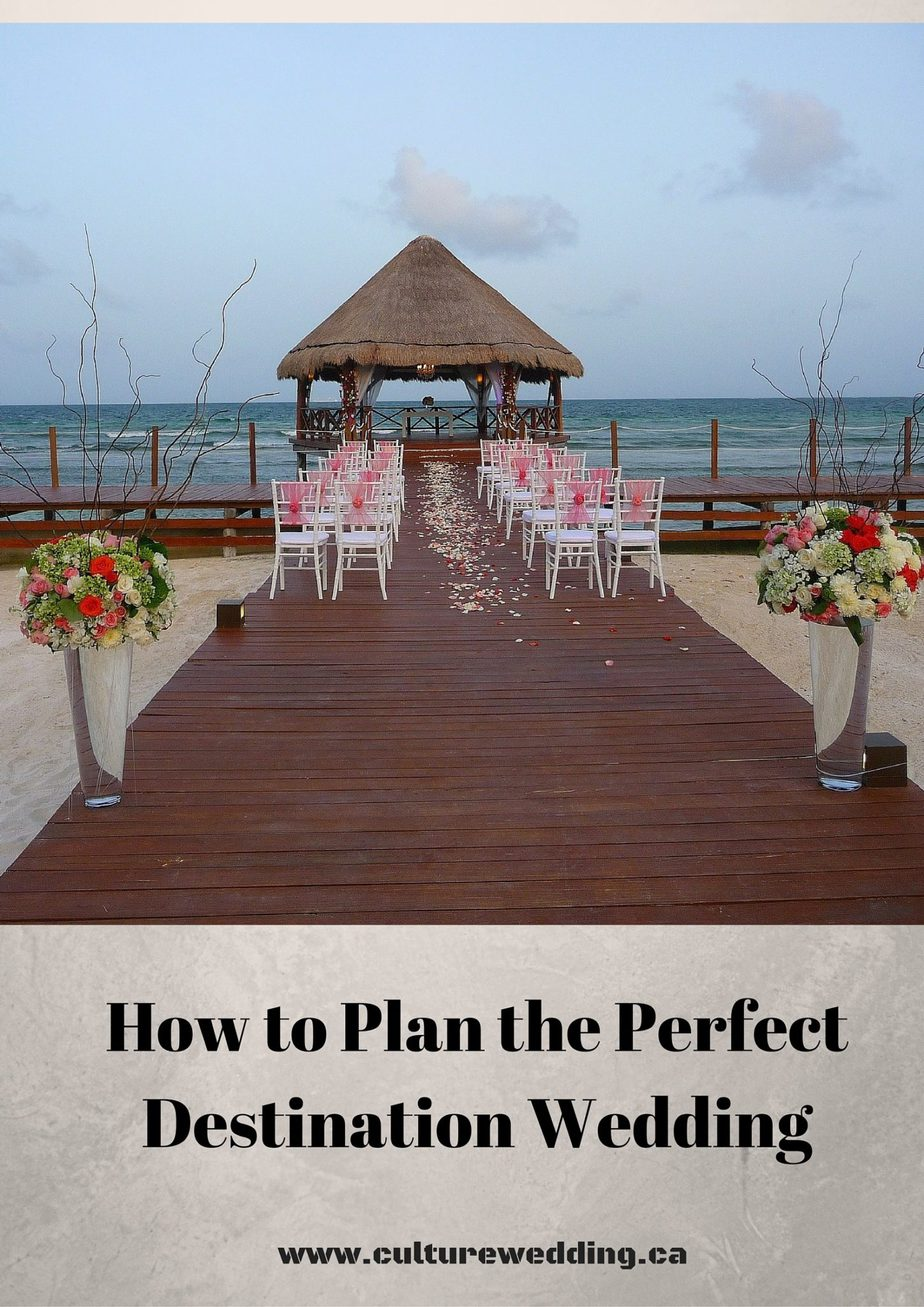 How to Plan the Perfect Destination Wedding