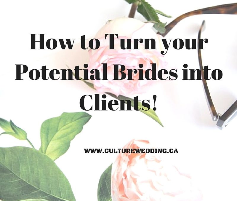 How to Turn your potential brides into clients