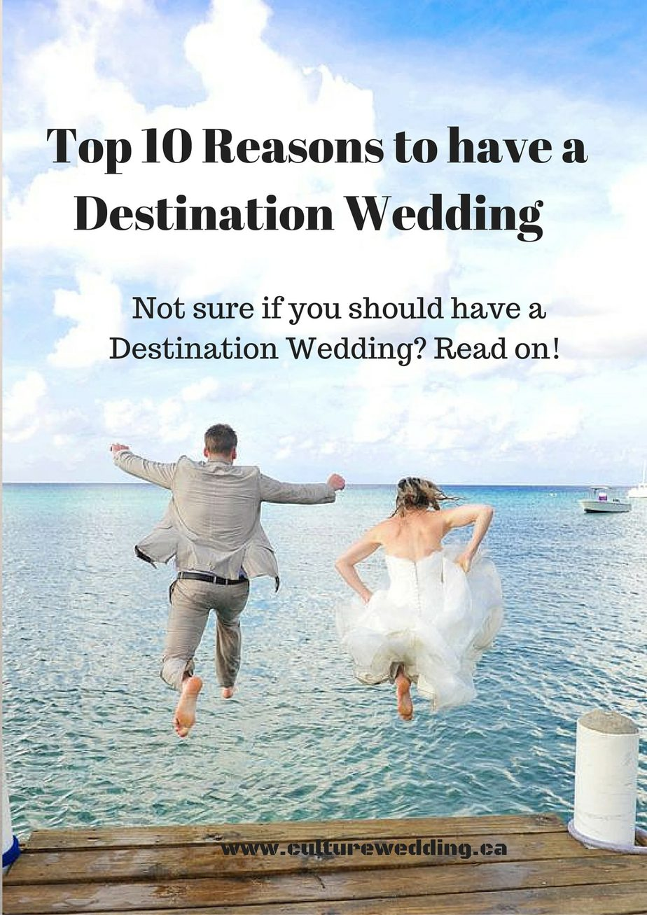 Top 10 Reasons to have a Destination Wedding