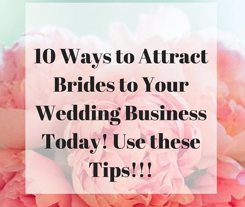 10 Ways to attract more brides 1