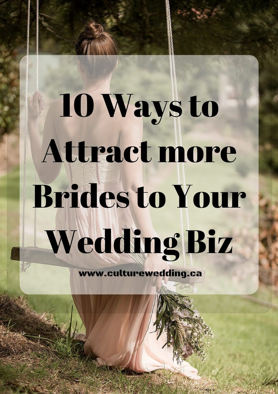 10 Ways to Attract More Brides to Your Wedding Business