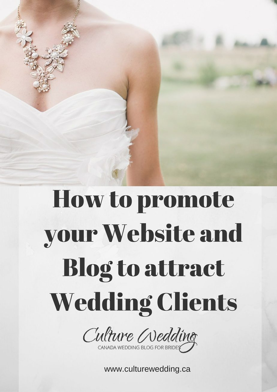 How to promote your Website and Blog to attract Wedding Clients