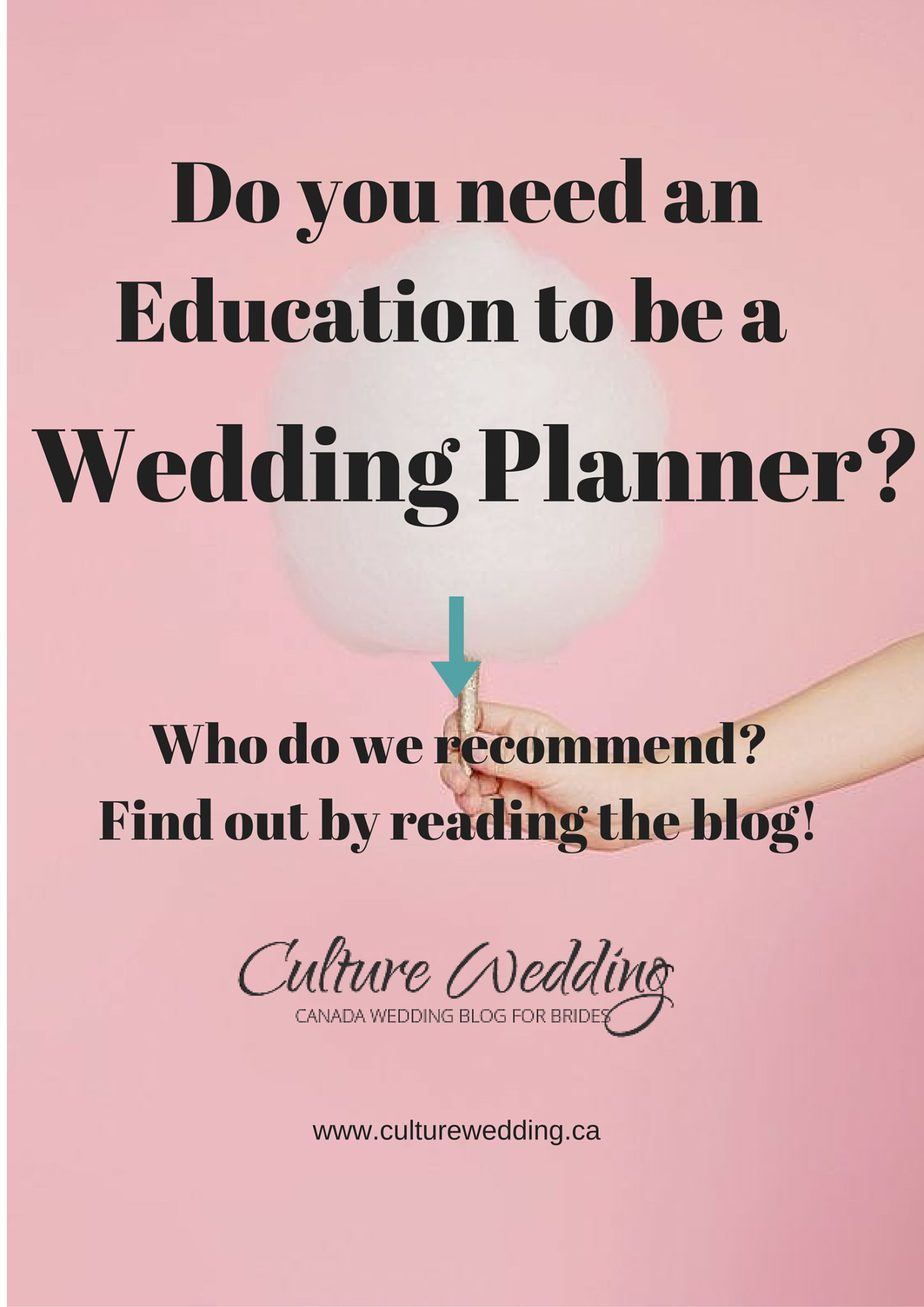Do you need an Education to be a Wedding Planner?