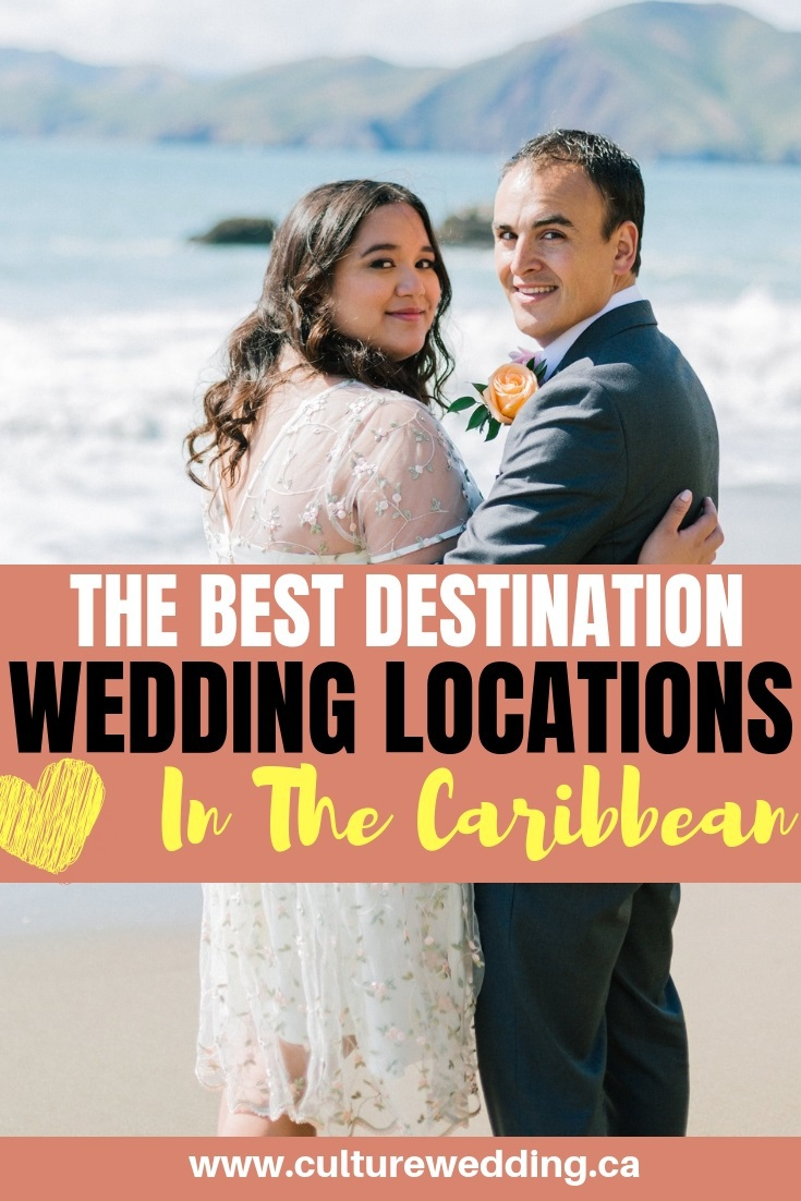 Here are the best destination wedding locations in the Caribbean for your unique wedding. All inclusive Caribbean weddings at affordable costs #destinationweddings #beachweddings